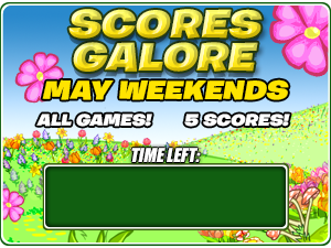 http://images.neopets.com/games/scoresgalore/module_2014mayweekends.png