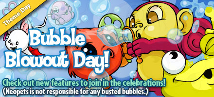 http://images.neopets.com/homepage/marquee/bubble_blowout_day_2008.jpg