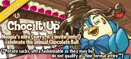 http://images.neopets.com/homepage/marquee/chocolateball_day_2008.jpg
