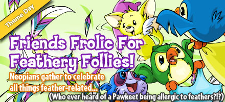 http://images.neopets.com/homepage/marquee/feathery_follies_day_2009.jpg