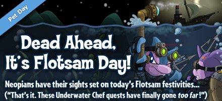 http://images.neopets.com/homepage/marquee/flotsam_day_2011.jpg