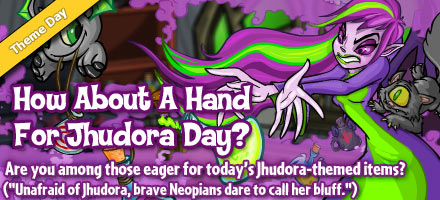 http://images.neopets.com/homepage/marquee/jhudora_day_2011.jpg