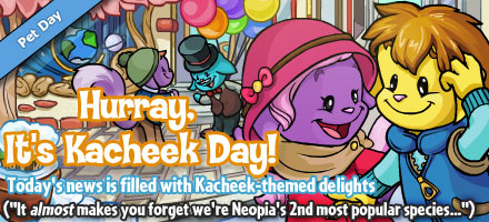 http://images.neopets.com/homepage/marquee/kacheek_day_2010.jpg