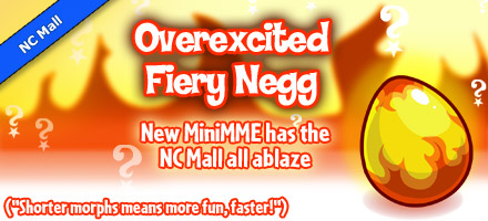 http://images.neopets.com/homepage/marquee/ncmall_minimme_fierynegg.jpg