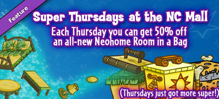 http://images.neopets.com/homepage/marquee/ncmall_superthurs.jpg
