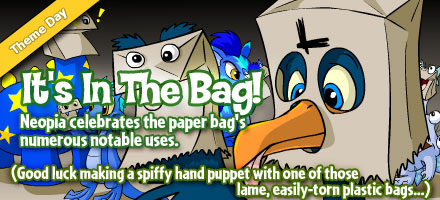http://images.neopets.com/homepage/marquee/paperbag_day_2008.jpg
