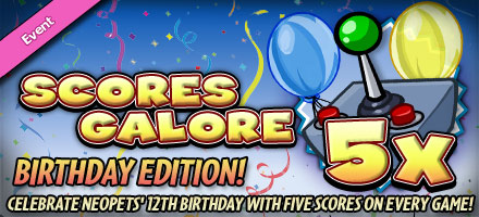 http://images.neopets.com/homepage/marquee/scores_galore_bday_2011.jpg