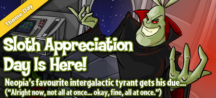 http://images.neopets.com/homepage/marquee/sloth_appreciation_day_2012.jpg