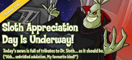 http://images.neopets.com/homepage/marquee/sloth_appreciation_day_2015.jpg