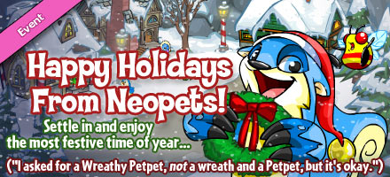 http://images.neopets.com/homepage/marquee/winterholiday_wreath_2009.jpg