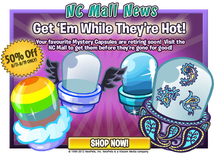 http://images.neopets.com/ncmall/email/2012/ncmall_aug12_mc_sale.jpg