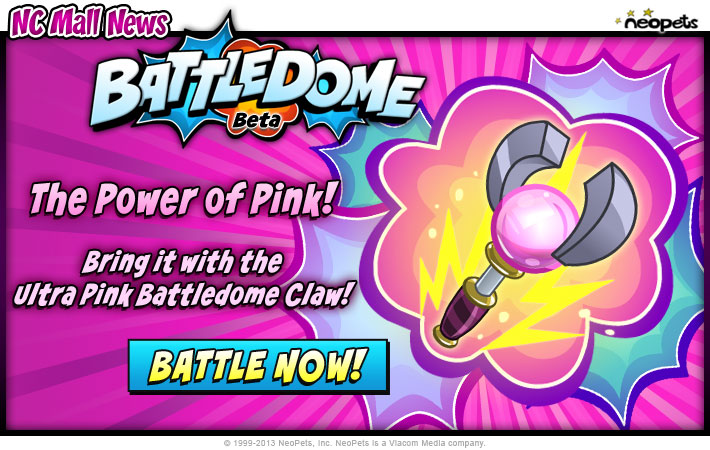 http://images.neopets.com/ncmall/email/2012/ncmall_jan13_battledome_pinkclaw.jpg