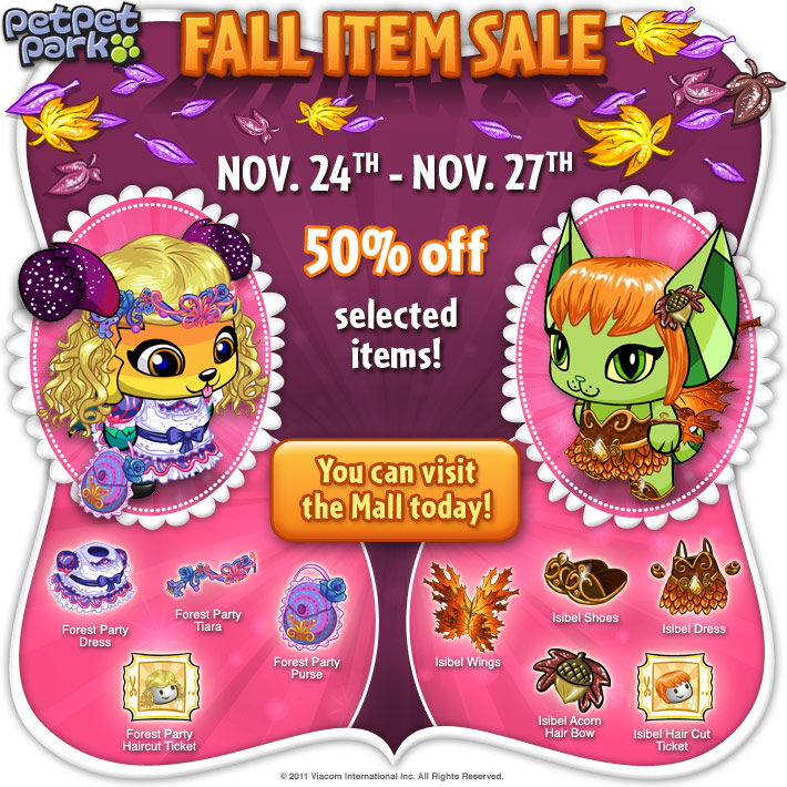 http://images.neopets.com/petpetpark/email/2011/premium/fall_sale/email_ppp_fallsale_v3.jpg