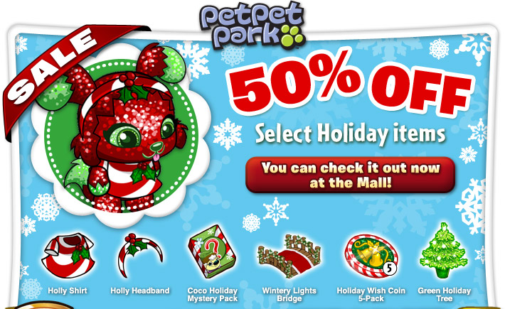 http://images.neopets.com/petpetpark/email/2011/premium/holiday_sale/email_ppp_holiday-sale_01.jpg