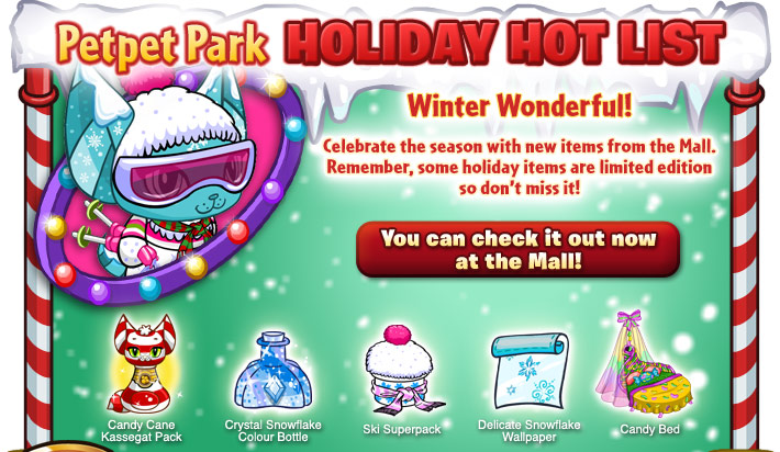 http://images.neopets.com/petpetpark/email/2011/premium/hotlist_dec_2/email-ppp-hotlist-december2_01.jpg