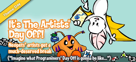 https://images.neopets.com/homepage/marquee/artists_day_off_2009.jpg