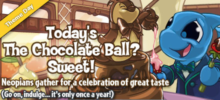 https://images.neopets.com/homepage/marquee/chocolateball_day_2009.jpg