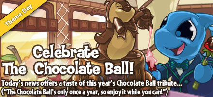 https://images.neopets.com/homepage/marquee/chocolateball_day_2014.jpg
