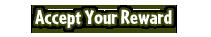 https://images.neopets.com/neggfest/2011/buttons/accept-your-reward.png